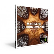 Magische Chormomente 3 - Chor meets Pop - CD